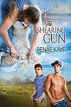 The Shearing Gun by Renae Kaye