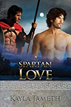 A Spartan Love by Kayla Jameth