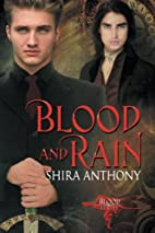 Blood and Rain by Shira Anthony