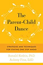 The Parent-Child Dance: Strategies and…