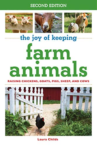 the-joy-of-keeping-farm-animals-raising-chickens-goats-pigs-sheep-and-cows-the-joy-of-series