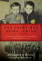 Our Crime Was Being Jewish: Hundreds of…