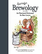 Brewology: An Illustrated Dictionary for…