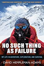 No Such Thing as Failure: My Life in…