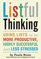 Listful Thinking: Using Lists to Be More…