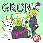 Gronk Volume 2 (Gronk, #2) by Katie Cook