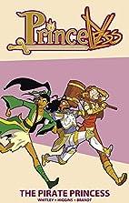 Princeless: The Pirate Princess by Jeremy…