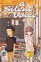 A Silent Voice, Volume 1: Learning to Listen…
