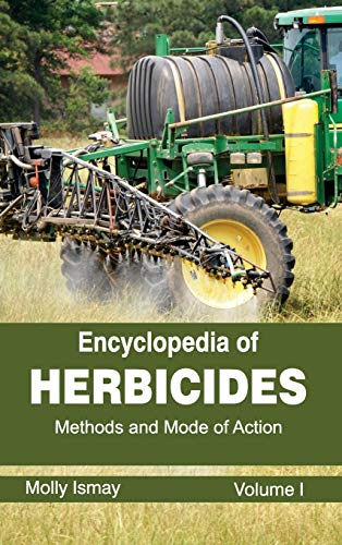 encyclopedia-of-herbicides-volume-i-methods-and-mode-of-action