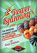 Power Spinning: Electric Spinners by Sarah…