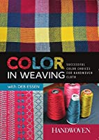 Color in Weaving: Successful Color Choices…
