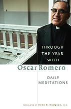 Through the Year with Oscar Romero: Daily…