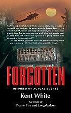 Forgotten by Kent White