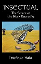INSECTUAL: The Secret of the Black Butterfly…