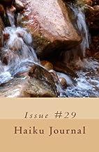 Haiku Journal: Issue #29 by Contributing…