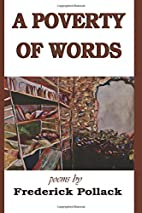 A Poverty of Words by Frederick Pollack