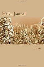 Haiku Journal: Issue #34 by Contributing…