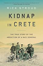 Kidnap in Crete: The True Story of the…
