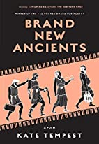 Brand New Ancients by Kate Tempest