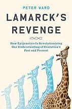 Lamarck's Revenge: How Epigenetics Is…