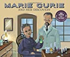Marie Curie and Her Discovery (Science…