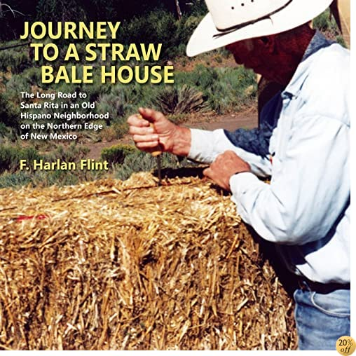 Journey to a Straw Bale House