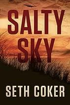 Salty Sky by Seth Coker