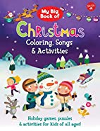 My Big Book of Christmas Coloring, Songs &…