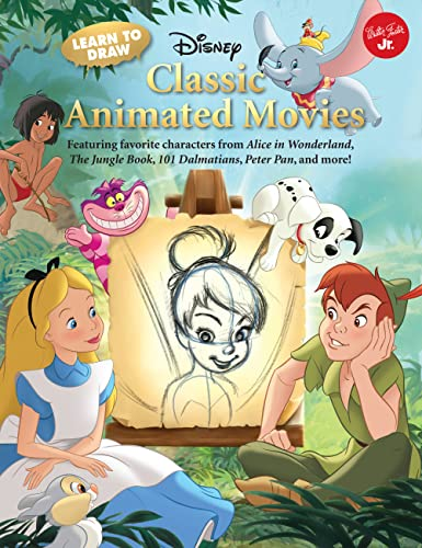 learn-to-draw-disneys-classic-animated-movies-featuring-favorite-characters-from-alice-in-wonderland-the-jungle-book-101-dalmatians-peter-pan-and-more-licensed-learn-to-draw