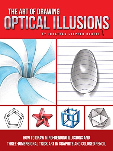 the-art-of-drawing-optical-illusions-how-to-draw-mind-bending-illusions-and-three-dimensional-trick-art-in-graphite-and-colored-pencil