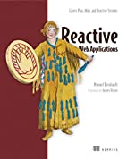 Reactive Web Applications: With Scala, Play,…