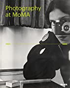 Photography at MoMA: 1920 to 1960 by Quentin…