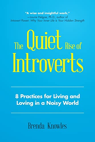 the-quiet-rise-of-introverts-8-practices-for-living-and-loving-in-a-noisy-world