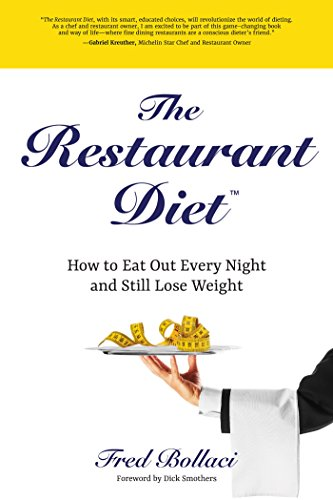 the-restaurant-diet-how-to-eat-out-every-night-and-still-lose-weight