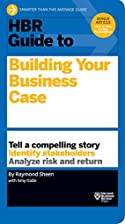 HBR Guide to Building Your Business Case…