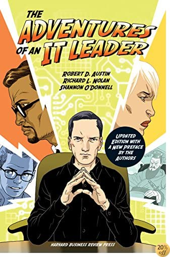 TThe Adventures of an IT Leader, Updated Edition with a New Preface by the Authors