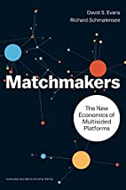 Matchmakers: The New Economics of Multisided…