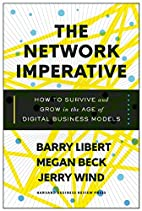The Network Imperative: How to Survive and…