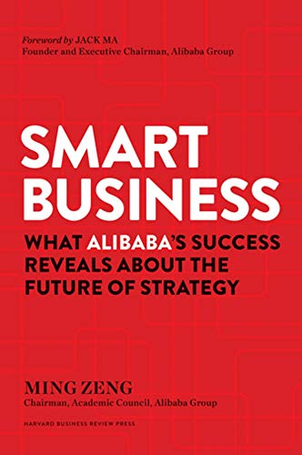 smart-business-what-alibabas-success-reveals-about-the-future-of-strategy