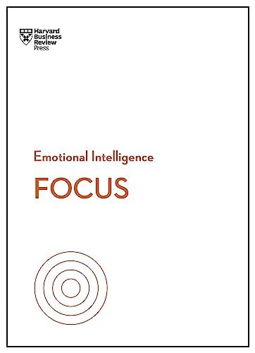 focus-hbr-emotional-intelligence-series