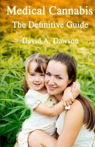 medical-cannabis-the-definitive-guide