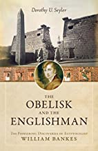 The Obelisk and the Englishman: The…