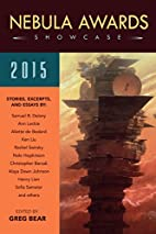 Nebula Awards Showcase 2015 by Greg Bear