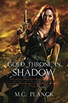Gold Throne in Shadow (WORLD OF PRIME) by M.…