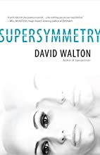 Supersymmetry (Superposition) by David…