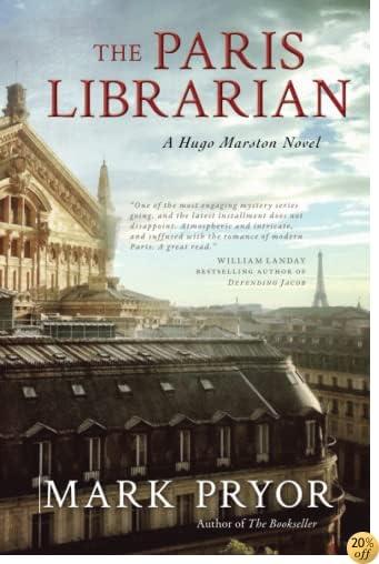 TThe Paris Librarian: A Hugo Marston Novel