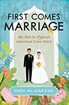First Comes Marriage: My Not-So-Typical…