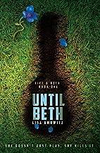 Until Beth by Lisa Amowitz