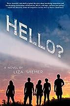 Hello? by Liza Wiemer