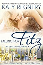 Falling for Fitz by Katy Regnery
